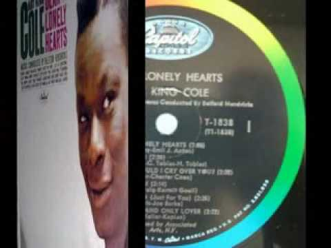 Nat King Cole Dear Lonely Hearts