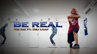 BE REAL - Kid Ink ft DeJLoaf Dance Video | Choreography by Rohit Wadke | Ultimate Crew