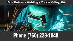 Welding Yucca Valley, CA