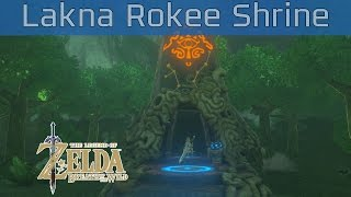 The Legend of Zelda: Breath of the Wild - Lakna Rokee Shrine Walkthrough [HD 1080P]