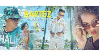 Bartez - Misaotra betsaka (By Daewoo 2K18)
