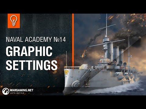 Naval Academy: Graphics Settings