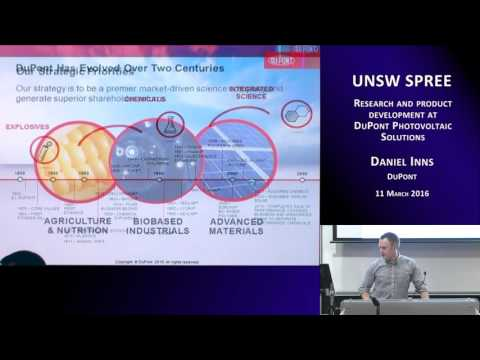 UNSW SPREE 201603-11 Daniel Inns - Research and product development at DuPont Photovoltaic Solutions