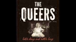 Queers - Later Days and Better Lays [Full Album]