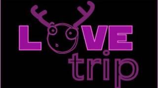 LOVE TRIP - PARTE 2