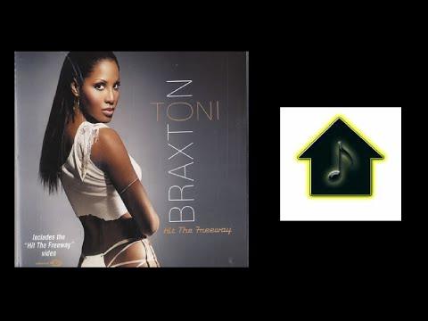 Toni Braxton - Hit The Freeway (HQ2 Radio Mix)