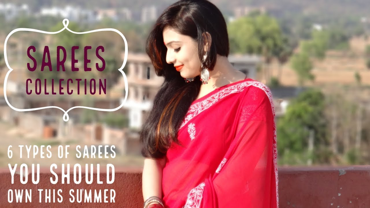 1adb74132dbef 2019 Saree designs | 6 types of SAREES you should own this summer | Indian  Ethnic Wear | Saree Haul