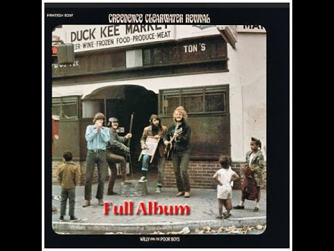 CCR - Willy And The Poor Boys - Full Album