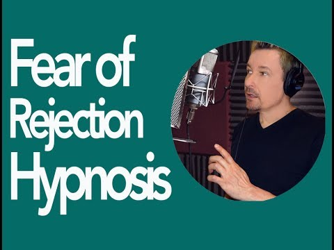 Overcome fear of Rejection  Hypnosis MP3 by Dr. Steve G. Jones