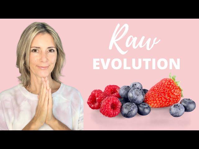RAWVOLUTION / RAW VEGAN EVOLUTION / HOW RAW VEGANISM HAS CHANGED ME