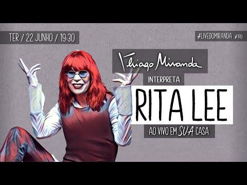 Live Thiago Miranda interpreta RITA LEE Ao vivo em SUA casa #LiveDoMiranda #149