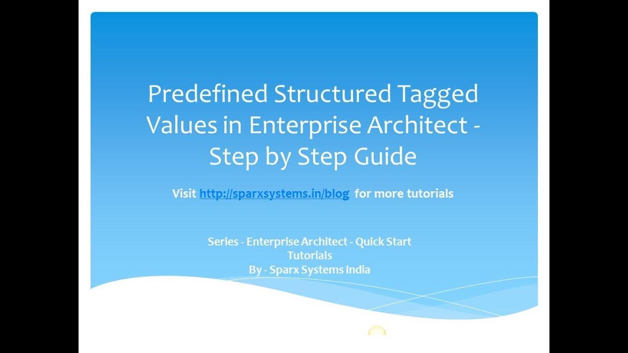Enterprise Architect : Tagged Value Tutorial - YouTube