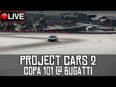 Project CARS 2 || @MundoGT #Copa101 @ Bugatti (Ronda 1/6) || LIVE