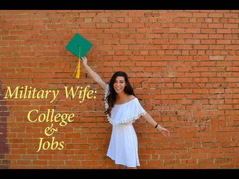 Military Spouse: College and Jobs