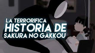 LA TERRORIFICA HISTORIA DE SAKURA NO GAKKOU