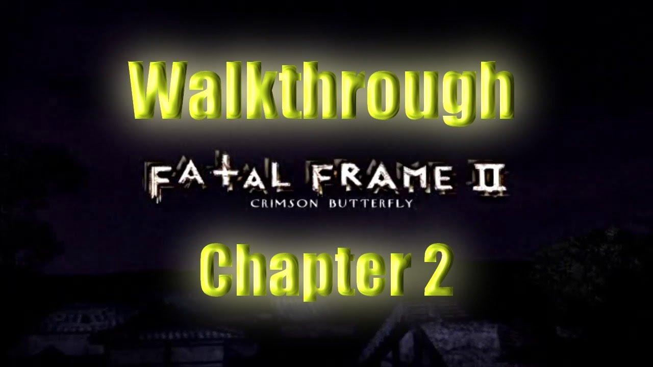 Fatal Frame II | PS2/PCSX2 | Walkthrough | Chapter 2 - YouTube