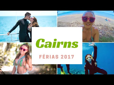 FÉRIAS EM CAIRNS | VIDA NA AUSTRÁLIA
