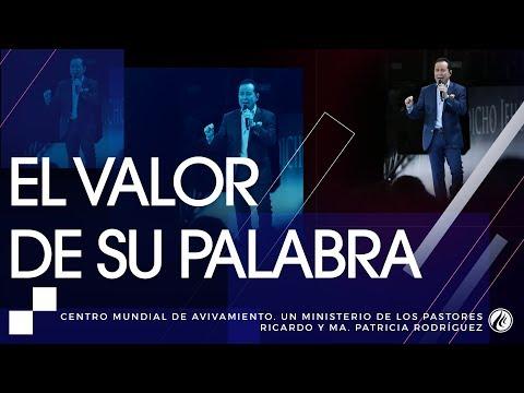 #130 El valor de Su palabra - Pastor Ricardo Rodríguez