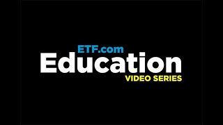 ETF Education Video Series