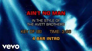 The Avett Brothers - Ain't No Man (Karaoke)