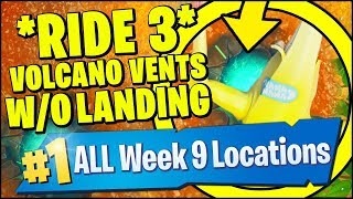 RIDE 3 DIFFERENT VOLCANO VENTS WITHOUT LANDING *EASY LOCATION* Fortnite Season 8 Week 9 Challenges