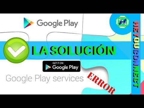 ✔ ¡Solución!📱Google Play Services Se Detuvo, Servicios De Google Play Se Ha Detenido.