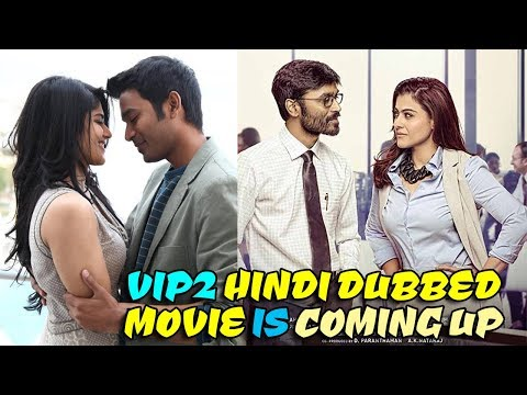 VIP-2 Lalkar (Velaiilla Pattadhari 2) 2018 New Hindi Dubbed Movie's Amazing Facts ✿ Dhanush, Kajol