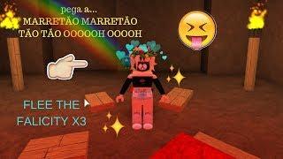 pega a... MARRETÃO MARRETÃO TÃO OOO / roblox flee the falicity-- Camy Gamess