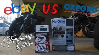HEATED GRIPS REVIEW - Ebay Vs Oxford