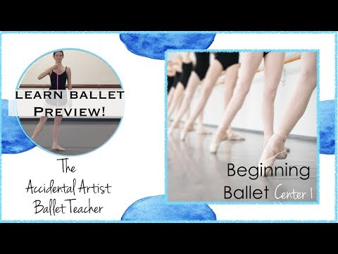 Beginning Ballet Class 1 Center Excerpts  for Ballet Students and Dancers