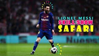 Messi Skill Show - Safari Video