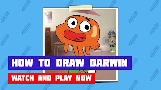 The Amazing World of Gumball: How to Draw Darwin · Game · Gameplay