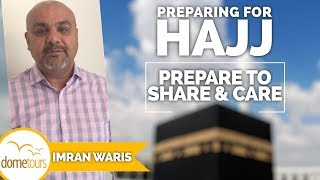 07-Share & Care {Preparing for Hajj Series}