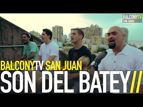 SON DEL BATEY - PLERE (BalconyTV)