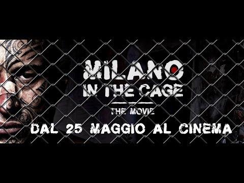 Trailer ufficiale Milano in the Cage - The Movie 90 sec