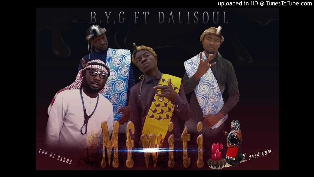 Download Byg ft Dalisoul (Mwana wa mukomboni) - Mfwiiti