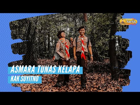 Asmara Tunas Kelapa - Kak Suyitno (Official Lyric Video)