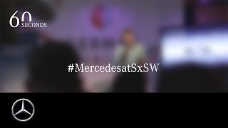 SxSW 2017 – Impressions from the Texan Tech Woodstock – Mercedes Benz original