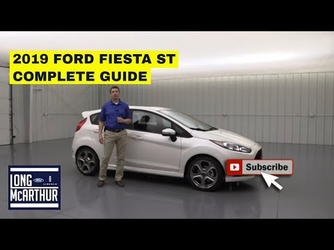 2019 FORD FIESTA ST COMPLETE GUIDE STANDARD AND OPTIONAL EQUIPMENT