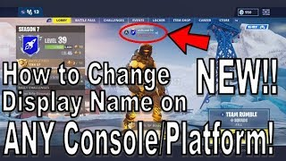 Fortnite - How to Change Your Fortnite Name on ANY Console!! [NEW 2019 - Fastest Tutorial!!]