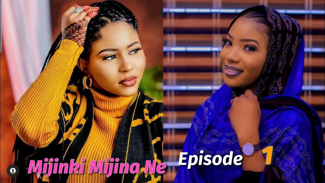 Download Mijinki Mijina Ne Sabon Labari Episode 1 Latest Hausa Novels September 24/2021