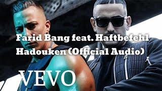 Farid Bang feat. Haftbefehl Hadouken (Official Audio)