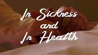 In Sickness and In Health (Short Film, 2018)