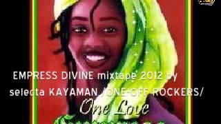 EMPRESS DIVINE mixtape 2012 - ONE-OFF ROCKERS