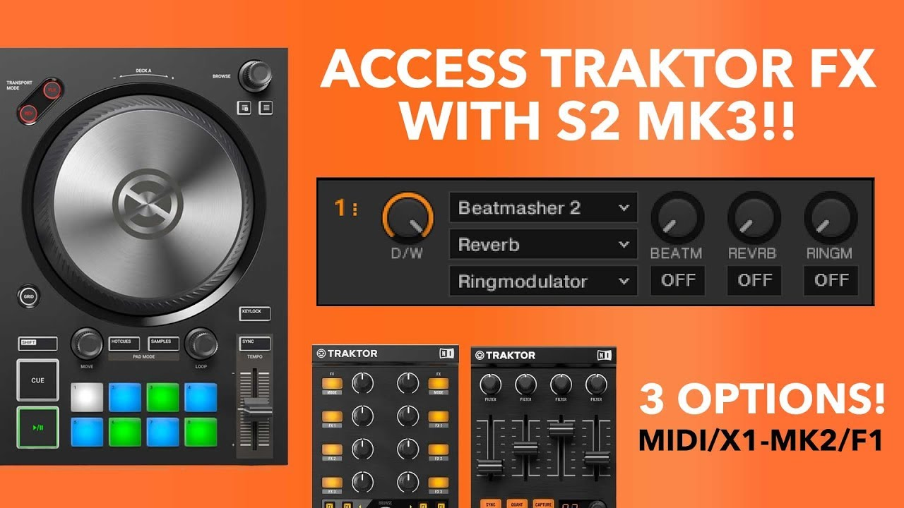 3 Ways to Access FX Banks with Traktor S2 MK3 | Free vs Paid Add-Ons