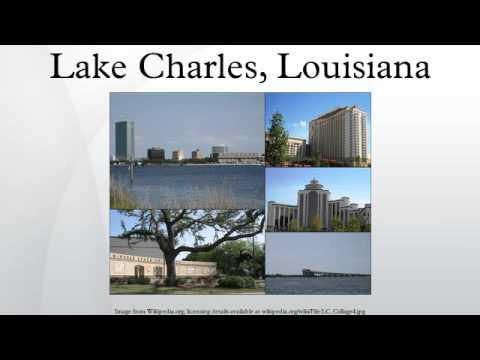 lake charles louisiana youtube. Black Bedroom Furniture Sets. Home Design Ideas