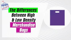 Introduction to High Density and Low Density Bags