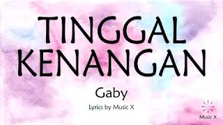 Download Lagu Gaby - Tinggal Kenangan (Karaoke) mp3
