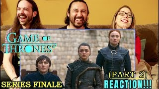 GAME OF THRONES - SERIES FINALE Season 8 Episode 6 REACTION (Part 2)!!!