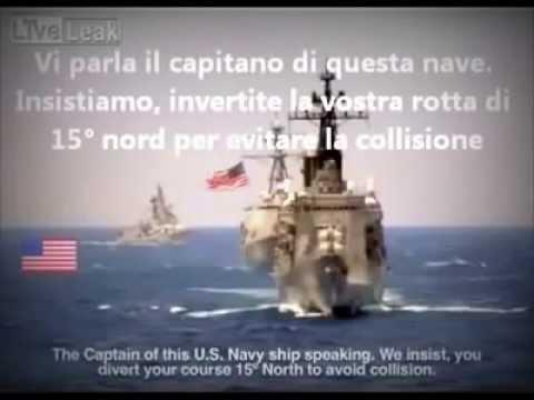 conversazione radio tra nave usa e spagna in italiano NO COMMENT!!!